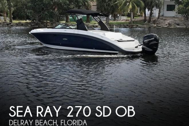 2019 Sea Ray 270 SD OB - For Sale at Delray Beach, FL 33483 - ID 175775