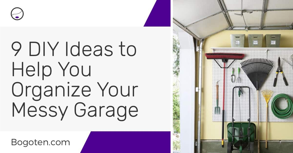 Garage Organization Ideas: 9 DIY Ideas to Organize Your Garage