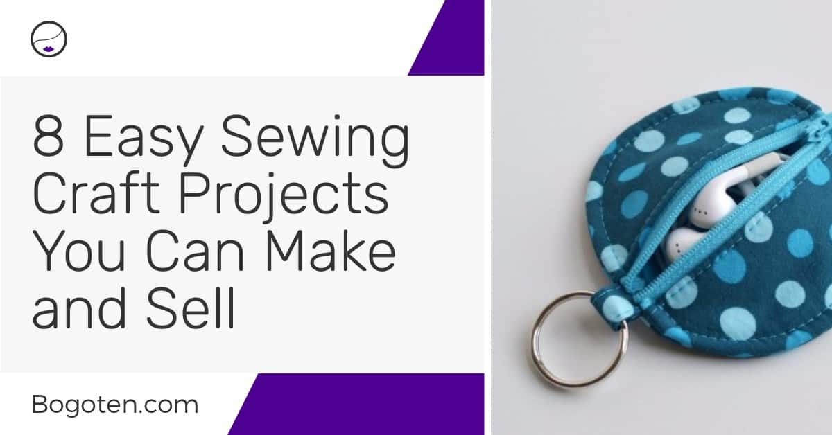 9 Easy Sewing Craft Projects You Can Make and Sell