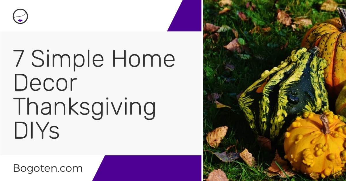 7 Simple Home Decor Thanksgiving DIYs
