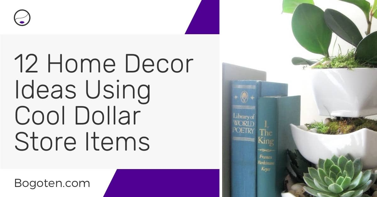 12 Beautiful Home Decor Ideas Using Cheap Dollar Store Items