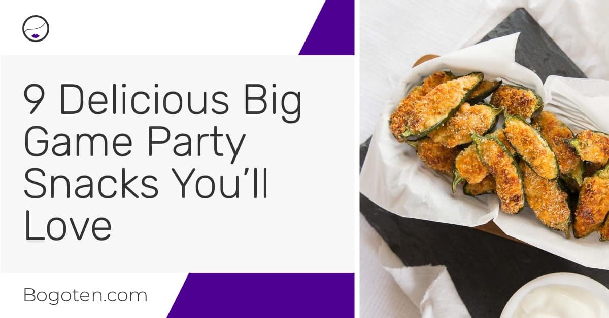 9 Delicious Party Snacks for the Big Game that Everyone Will Love
