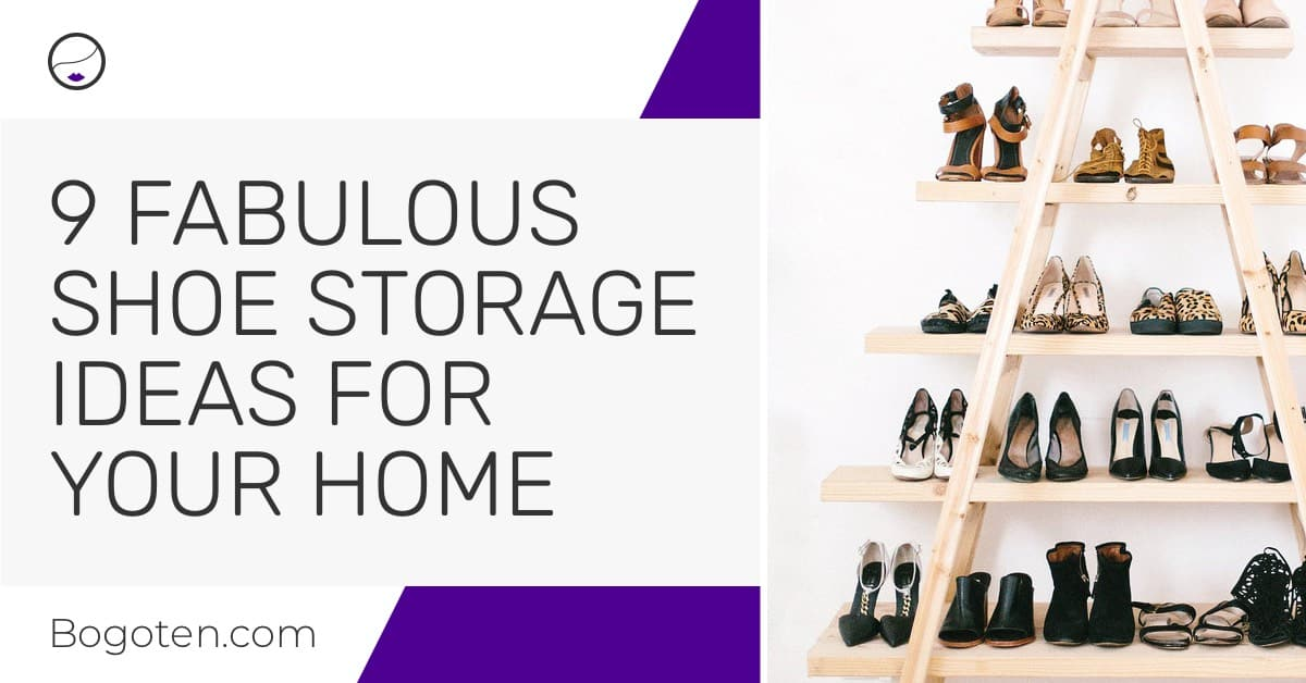 9 Fabulous Shoe Storage Ideas to Organize Your Cluttered Space