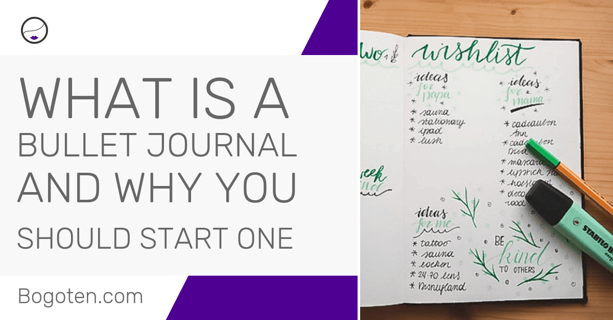 What Is A Bullet Journal – And Why You Should Start One