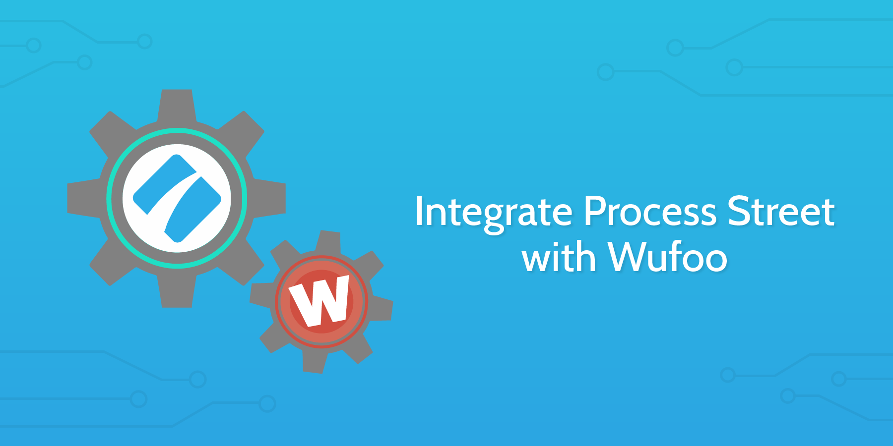 wufoo and process street integration header