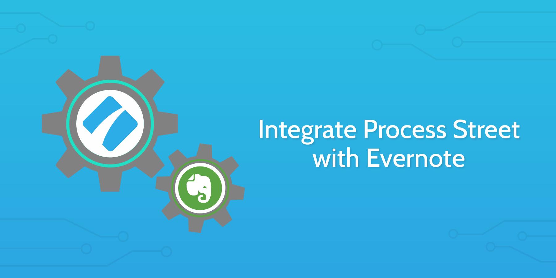 Evernote process street integration header