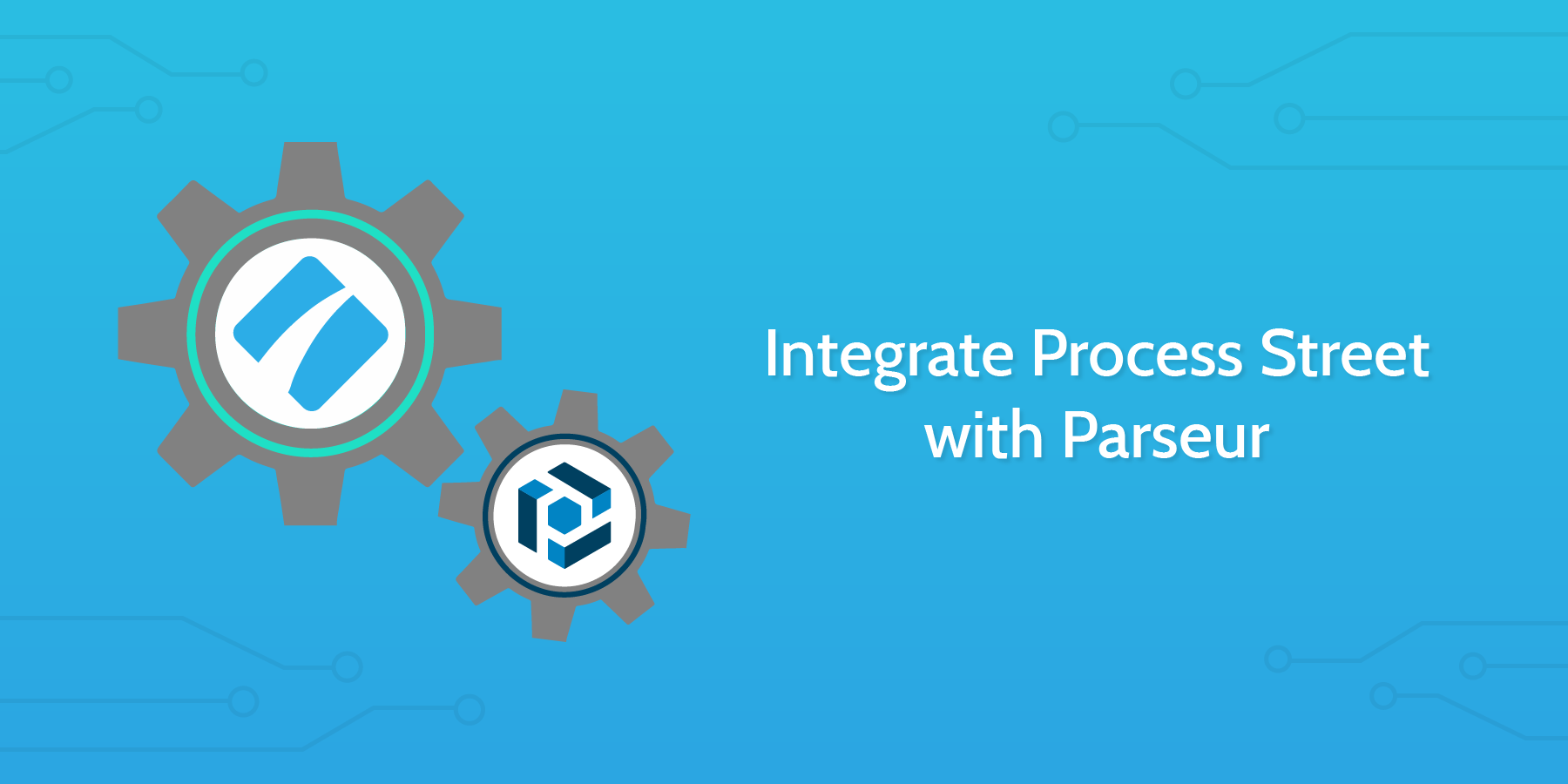 Parseur Process Street Integration
