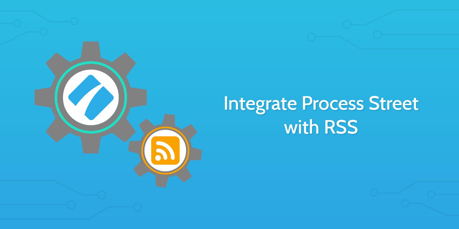 rss-process-street-integration