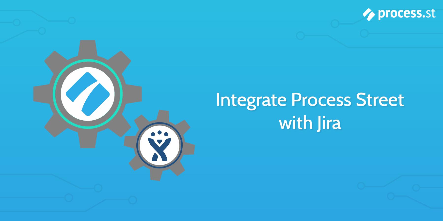 jira process street integration