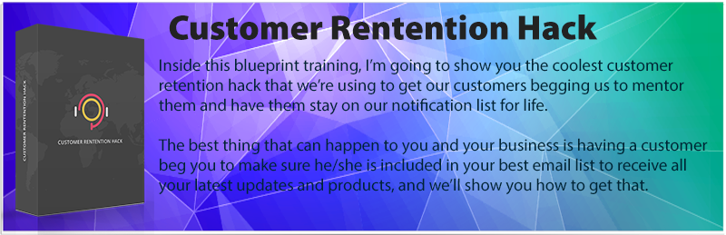 Customer Retention Hack Blueprint Training
