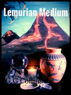 Lemurian Medium by G G Collins