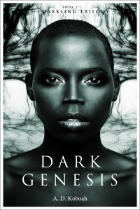 Dark Genesis by A. D. Koboah @adkoboah