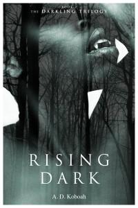 Rising Dark by A. D. Koboah @adkoboah