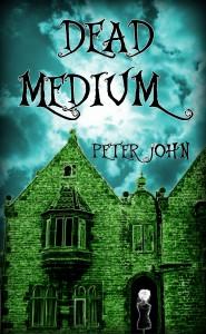 Dead Medium by Peter John@ AttemptedAuthor