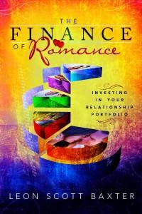 The Finance of Romance by Leon Scott Baxter @RomanceGuru