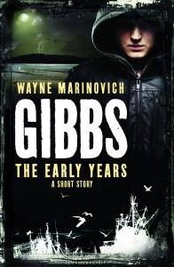 Gibbs: The Early Years by Wayne Marinovich @WM_Books