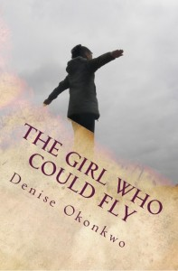 The Girl Who Could Fly Denise Okonkwo
