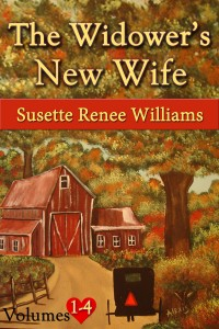 The Widower's New Wife – Collection (Volumes 1-4) by Susette Williams @SusetteWilliams