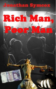 Rich Man, Poor Man by Jonathan Symcox @JonSymcox