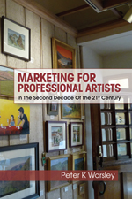 Marketing For Professional Artisits by Peter Worsley @peterworsley