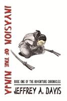 Invasion of the Ninja by Jeffrey Allen Davis @jeffreyallendav