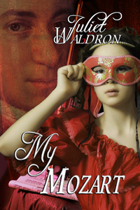 My Mozart By Juliet Waldron