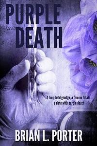 Purple Death by Brian L. Porter
