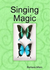 Singing Magic by Barbara Alfaro @BarbaraAlfaro
