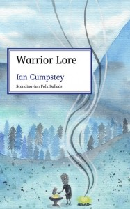 Warrior Lore by Ian Cumpstey @kadipress