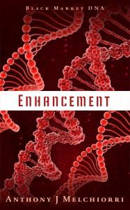 Enhancement: Black Market DNA by Anthony J Melchiorri