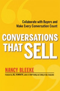 Conversations That Sell: Collaborate with Buyers and Make Every Conversation Count by Nancy Bleeke