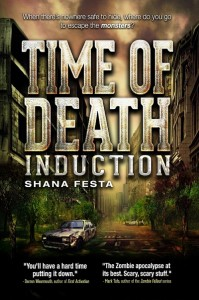 Time of Death: Induction by Shana Festa @bookiemonstersf