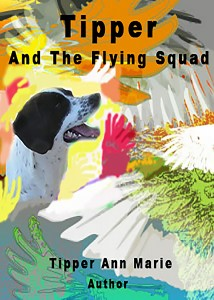 Tipper And The Flying Squad by Adele Jeanne Emanuel