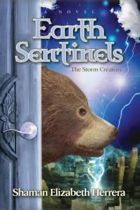 Earth Sentinels: The Storm Creators by Shaman Elizabeth Herrera @ShamanElizabeth