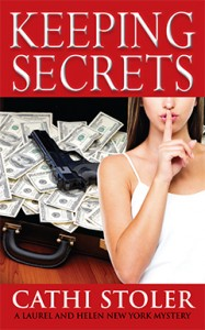 Keeping Secrets by Cathi Stoler @Cathicopy