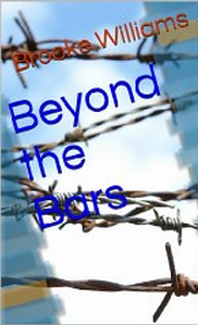 Beyond the Bars by Brooke Williams