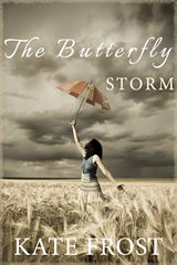 The Butterfly Storm by Kate Frost @Kactus77″