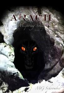 Arach – Whispering Souls by M.G. Schoombee @ReadArach
