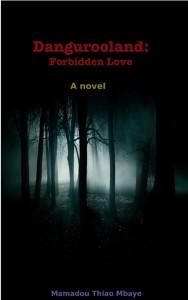 Dangurooland: Forbidden Love by Mamadou Dino