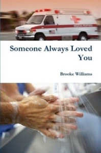 Someone Always Loved You by Brooke Williams