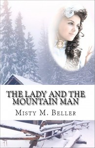 The Lady and the Mountain Man by Misty M. Beller @mistymbeller