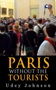 Paris – Without the Tourists by Udey Johnson
