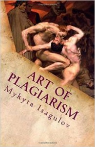Art of Plagiarism by Mykyta Isagulov