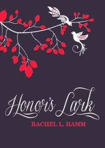 Bargain Book for 10/17/2014:  Honor's Lark by Rachel L. Hamm