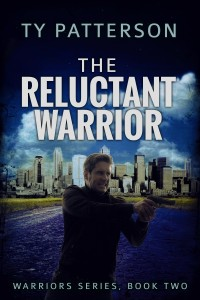 The Reluctant Warrior by Ty Patterson