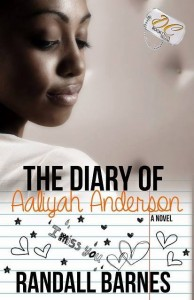 The Diary Of Aaliyah Anderson by Randall Barnes @authorrandallb