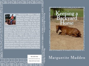 Keeping a Backyard Horse by Marguerite Madden
