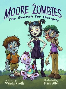 Moore Zombies: The Search for Gargoy by Wendy Knuth