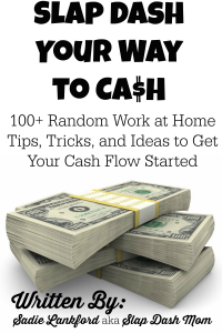 How to Work from Home: 100ish Random Work at Home Tips, Tricks, and Ideas to Get Your Cash Flow Started by Sadie Lankford
