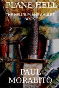 Plane Hell : The Hell's Plane Amulet by Paul Morabito